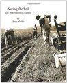 Saving the Soil--The New American Farmer