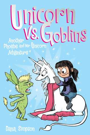 Unicorn vs. Goblins (Heavenly Nostrils, #3)