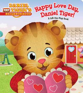 happy-love-day-daniel-tiger-a-lift-the-flap-book