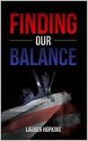 Finding Our Balance by Lauren Hopkins