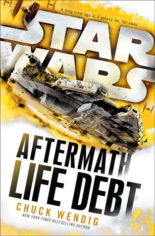 Life Debt(Star Wars: Aftermath 2)