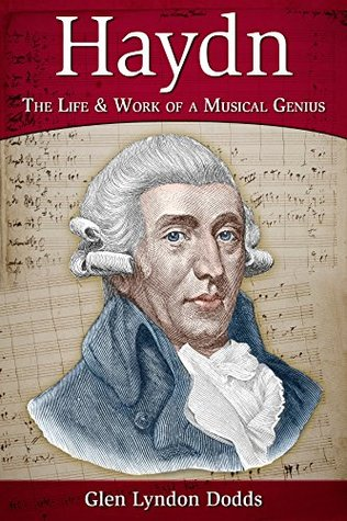 Haydn: The Life & Work of a Musical Genius