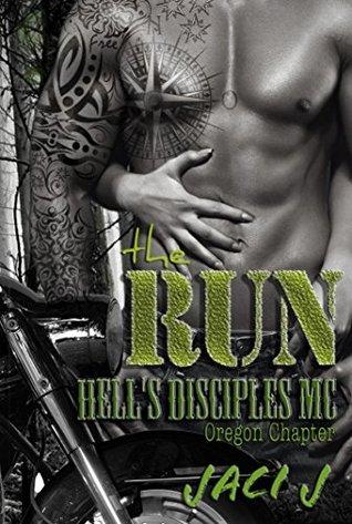 The Run (The Hell's Disciples MC, #4)