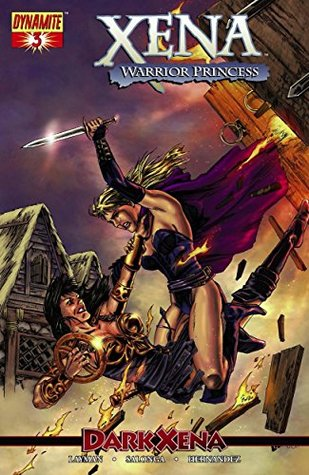 Xena: Warrior Princess - Dark Xena #3