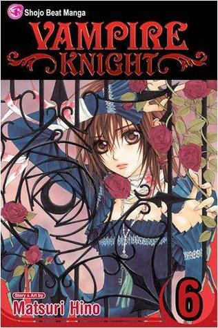 Vampire Knight, Vol. 6 (Vampire Knight, #6)