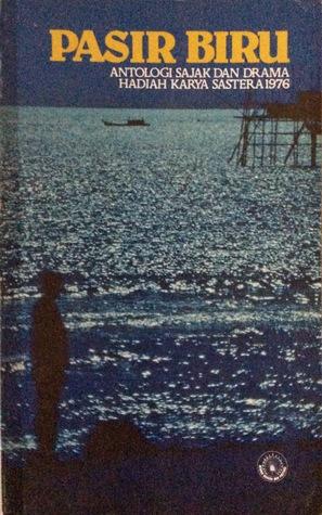 Pasir Biru: Antologi Sajak dan Drama Hadiah Karya Sastera 1976