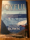 Joyful Intentionality