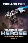 Blood of Heroes (The Ember War Saga, #3)