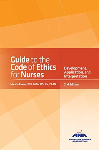 Guide to the Code of Ethics for Nurses with Interpretive Statements: Development, Interpretation, and Application