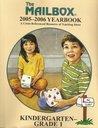 The Mailbox 2005-2006 Yearbook (Kindergarten-Grade 1, 2005-2006)