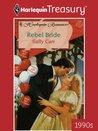 Rebel Bride (Mills & Boon Romance)