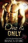 One and Only by Bianca D'Arc