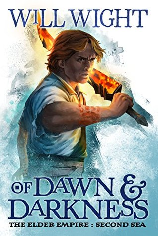 Of Dawn and Darkness (Elder Empire: Sea, #2)