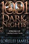 Strung Up (Blacktop Cowboys, #7.5; 1001 Dark Nights #46)