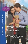 From Dare to Due Date (Sugar Falls, Idaho #3)