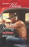 Cowboy Strong (Wild Western Heat, #3)