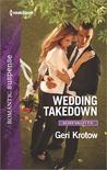 Wedding Takedown by Geri Krotow