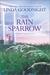 The Rain Sparrow (Honey Ridge, #2)