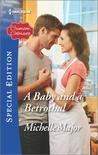 A Baby and a Betrothal (Crimson, Colorado #5)