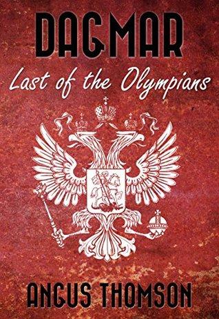 Dagmar: Last of the Olympians