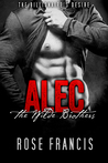 Alec: The Wilde Brothers (The Billionaire's Desire, #1)