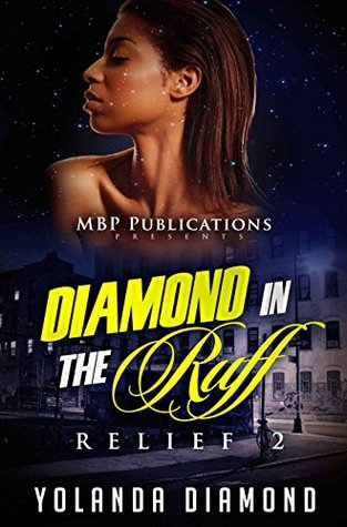 Diamond In The Ruff: Relief 2