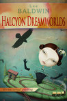 Halcyon Dreamworlds ~ enslaved by the future of desire