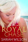 Royal Chase (The Royals of Monterra, #2)