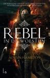 Rebel in de woestijn by Alwyn Hamilton
