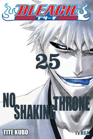 Bleach, tomo 25: no shaking throne by Tite Kubo