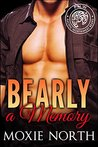 Bearly a Memory (Pacific Northwest Bears, #5)