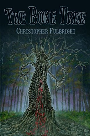 The Bone Tree by Christopher Fulbright