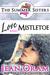 Love and Mistletoe (The Summer Sisters, #5)