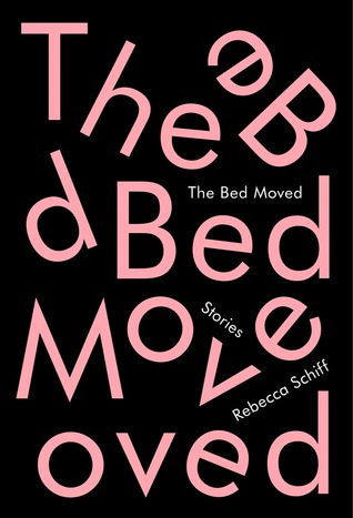 The Bed Moved par Rebecca Schiff