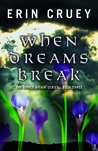 When Dreams Break: (The Ripple Affair #3)