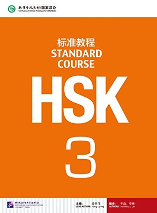 Hsk Standard Course 3: Textbook