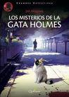Los misterios de la gata Holmes (Los misterios de la gata Holmes #1)