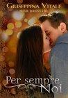 Per sempre noi by Giuseppina Vitale