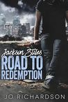 Jackson Stiles, Road to Redemption (Jackson Stiles , #1)