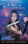 A Spy in Nightfall