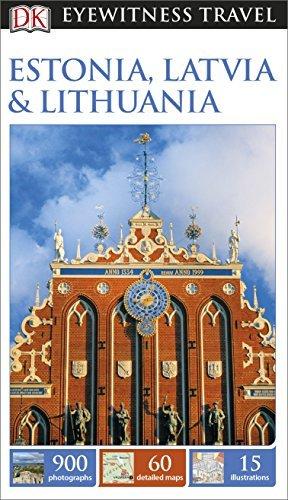 DK Eyewitness Travel Guide Estonia, Latvia  Lithuania