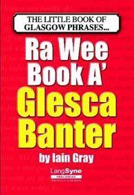 Download EPUB Ra Wee Book A' Glesca Banter