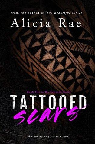 Tattooed Scars (Tattooed Billionaire Series #2)