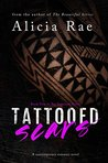 Tattooed Scars (Tattooed Billionaire Series #2)