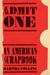 Admit One: An American Scrapbook