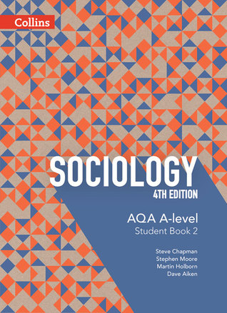 AQA A-level Sociology – Student Book 2: 4th Edition