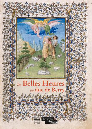 Les Belles Heures du duc de Berry por Timothy B. Husband, Pascal Torres Guardiola
