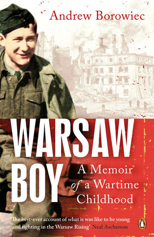 Warsaw Boy: A Memoir of a Wartime Childhood