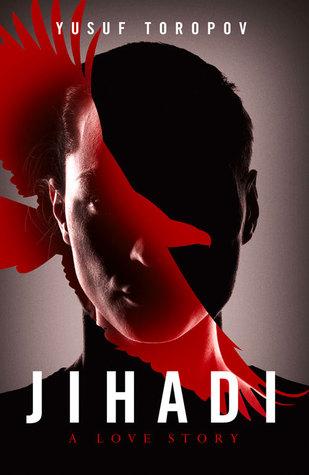 Jihadi by Yusuf Toropov