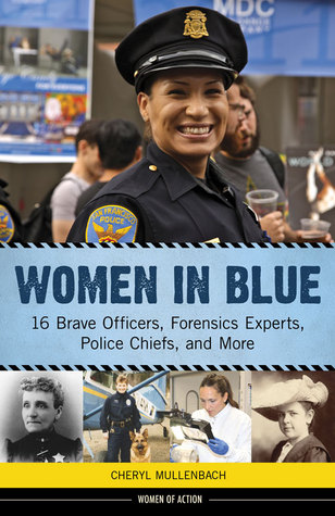 Women in Blue: 16 Brave Officers, Forensics Experts, Police Chiefs, and More